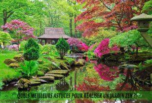 Qu'est-ce qu'un jardin zen-Quels meilleurs astuces pour réaliser un jardin zen?